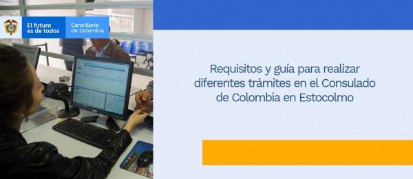 Requisitos y guía para realizar diferentes trámites en el Consulado de Colombia en Estocolmo